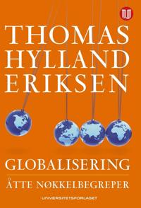 Globalisering; åtte nøkkelbegreper - Thomas Hylland Eriksen | Ridgeroadrun.org