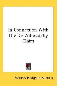 In Connection With the De Willoughby Claim