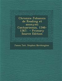 Chronica Johannis de Reading et anonymi Cantuariensis, 1346-1367;