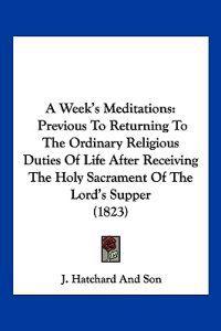 A Week's Meditations