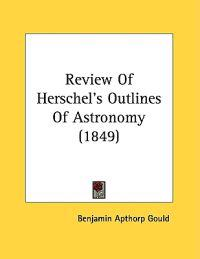 Review of Herschel's Outlines of Astronomy