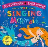 The Singing Mermaid - Julia Donaldson - böcker (9781509862733)     Bokhandel