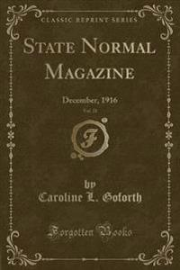 State Normal Magazine, Vol. 21