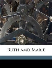 Ruth amd Marie
