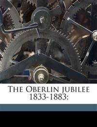 The Oberlin jubilee 1833-1883;