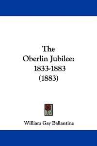 The Oberlin Jubilee, 1833-1883