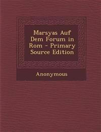 Marsyas Auf Dem Forum in Rom