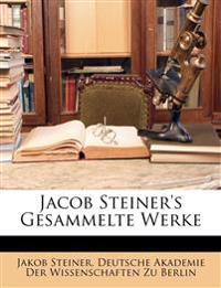 Jacob Steiner's Gesammelte Werke, ZWEITER BAND