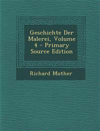Geschichte Der Malerei, Volume 4