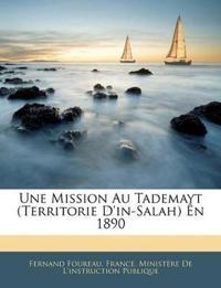 Une Mission Au Tademayt (Territorie D'in-Salah) Ên 1890