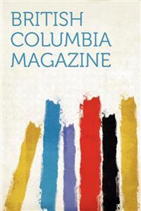 British Columbia Magazine Volume 8, no.1