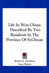 Life in West China