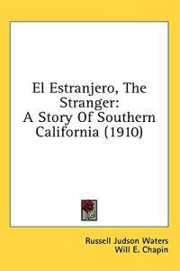 El Estranjero, The Stranger