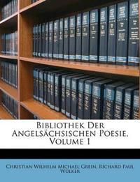Bibliothek der angelsächsischen Poesie, I. Band. 1. Hälfte