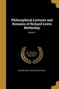 PHILOSOPHICAL LECTURES & REMAI