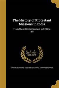 HIST OF PROTESTANT MISSIONS IN