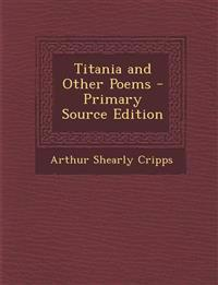 Titania and Other Poems