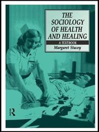 Sociology of Health and Healing