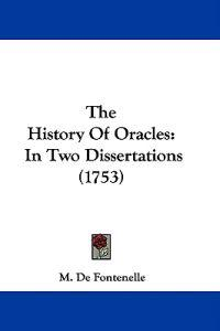 The History Of Oracles: In Two Dissertations (1753)