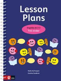 Lesson Plans åk 2-3 : Kopieringsunderlag på två nivåer