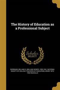 HIST OF EDUCATION AS A PROFESS
