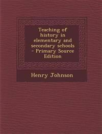 Teaching of history in elementary and secondary schools