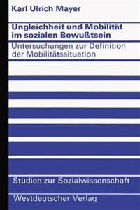 Ungleichheit Und Mobilitat Im Sozialen Bewusstsein
