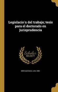 SPA-LEGISLACIO N DEL TRABAJO T