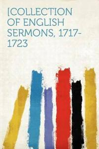 [Collection of English Sermons, 1717-1723