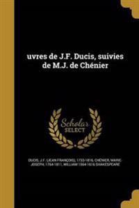 FRE-UVRES DE JF DUCIS SUIVIES