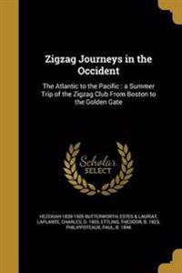 ZIGZAG JOURNEYS IN THE OCCIDEN