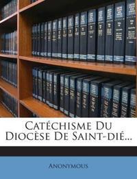 Catéchisme Du Diocèse De Saint-dié...