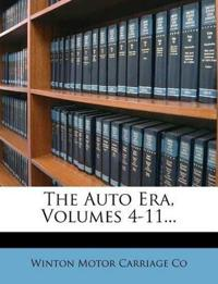 The Auto Era, Volumes 4-11...