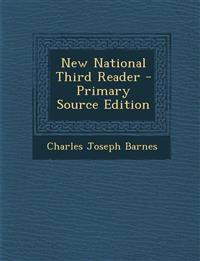 New National Third Reader - Primary Source Edition