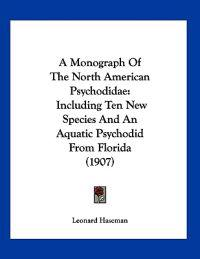 A Monograph of the North American Psychodidae