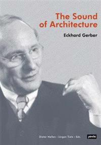 Eckard Gerber: Statement and Signature: Architecture, Urban Design and Landscape