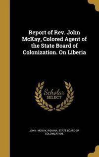 REPORT OF REV JOHN MCKAY COLOR