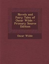 Novels and Fairy Tales of Oscar Wilde