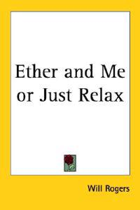 Ether And Me or Just Relax