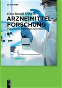 Arzneimittelforschung: Durch Innovationen Zum Markterfolg