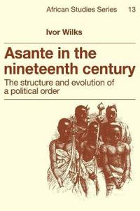 Asante in the Nineteenth Century