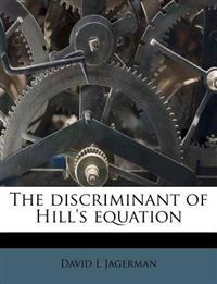 The discriminant of Hill's equation