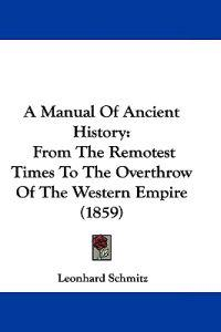 A Manual of Ancient History