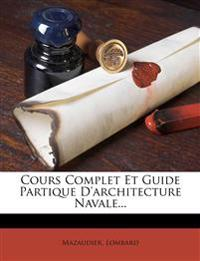Cours Complet Et Guide Partique D'architecture Navale...