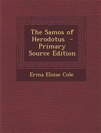 The Samos of Herodotus - Primary Source Edition