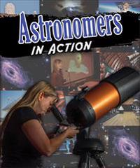 Astronomers in Action