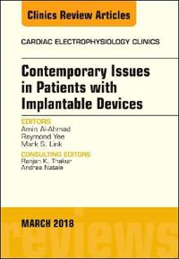 Contemporary Issues in Patients With Implantable Devices