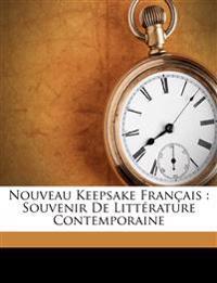 Nouveau keepsake français : souvenir de littérature contemporaine