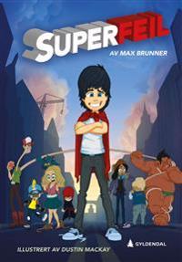Superfeil - Max Brunner | Ridgeroadrun.org