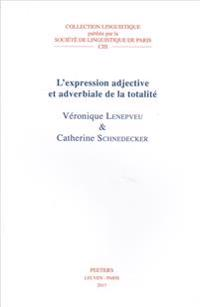 L'Expression Adjective Et Adverbiale de la Totalite
